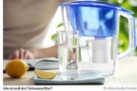 Trinkwasserfilter - wie sinnvoll sind sie?
